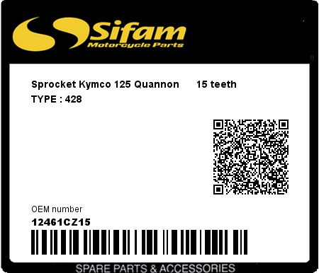 Product image: Sifam - 12461CZ15 - Sprocket Kymco 125 Quannon      15 teeth   TYPE : 428