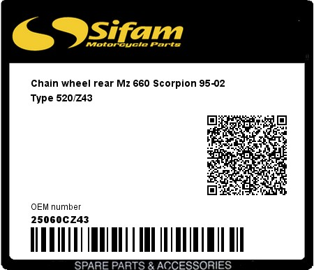 Product image: Sifam - 25060CZ43 - Chain wheel rear Mz 660 Scorpion 95-02   Type 520/Z43