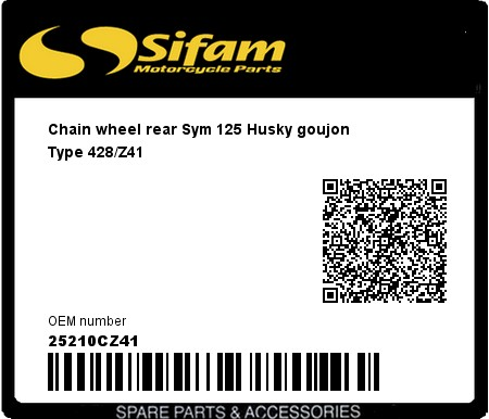Product image: Sifam - 25210CZ41 - Chain wheel rear Sym 125 Husky goujon Type 428/Z41
